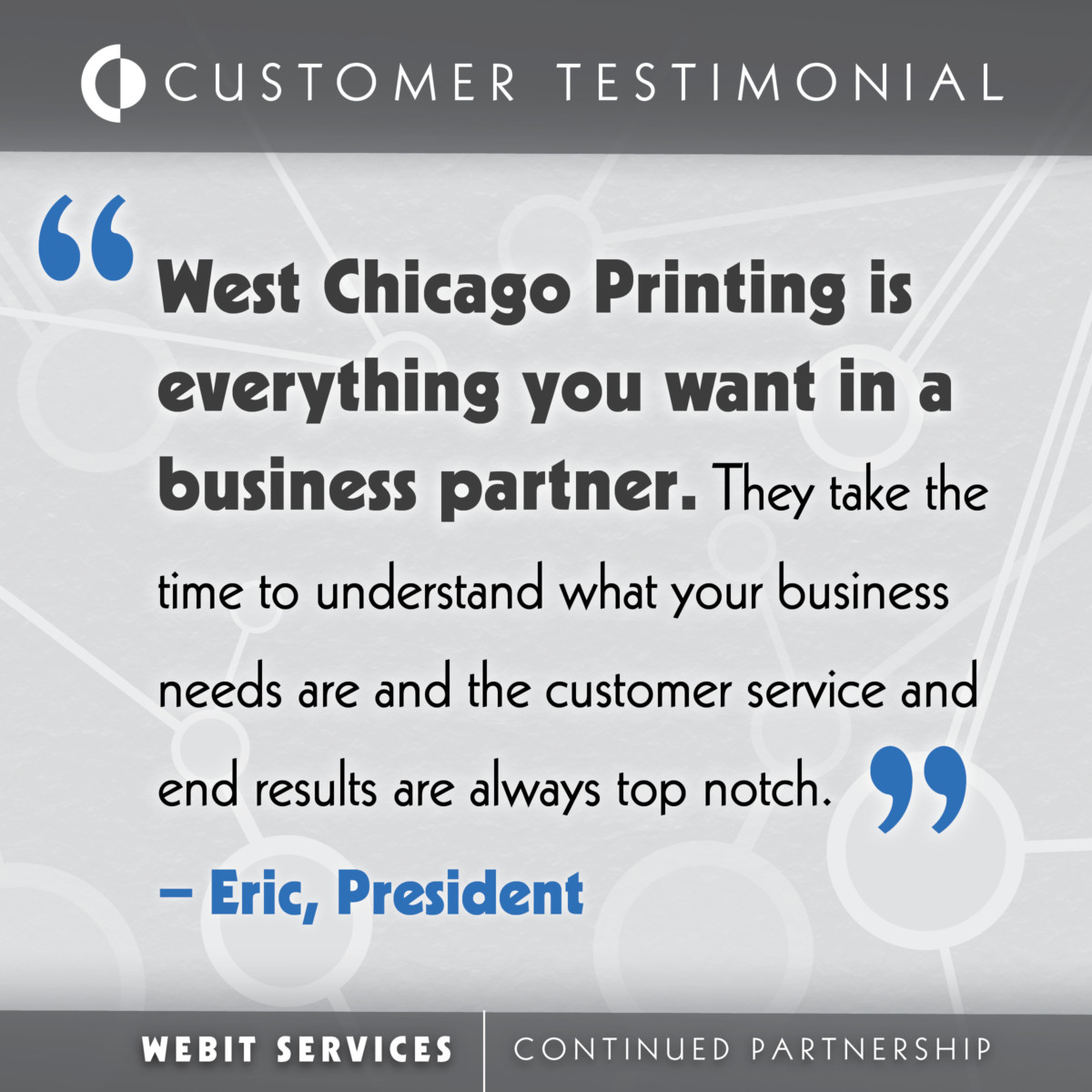 Webit Customer Spotlight 3 Testimonial